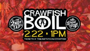 Crawfish Boil with Great Raft (TX) @ The 2nd Tap
